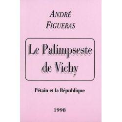 Le palimpseste de Vichy