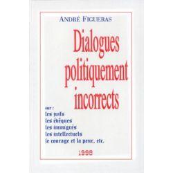 Dialogues politiquement incorrects